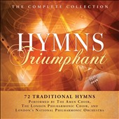 Various Artists: Hymns Triumphant: The Complete Collection