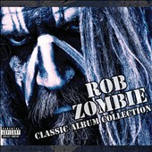 Rob Zombie: Classic Album Collection [Box] [PA]