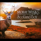 Scotland Boy / The Orchestra of the Scottish Opera, Moray West