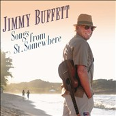 Jimmy Buffett: Songs from St. Somewhere [Digipak]