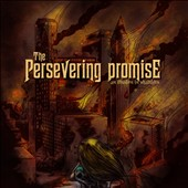The Persevering Promise: An Illusion in Shambles