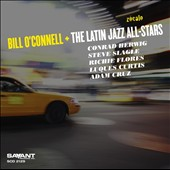 The Latin Jazz All-Stars/Bill O'Connell (Piano): Zócalo