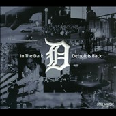 Various Artists: In the Dark: Detroit is Back [Digipak]