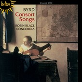 Byrd: Consort Songs / Robin Blaze, countertenor, Concordia