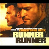 Christophe Beck (Composer): Runner Runner [Original Motion Picture Score] [Digipak]