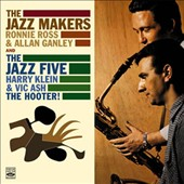 The Jazzmakers/Jazz Five: The  Jazz Makers/The Hooter!