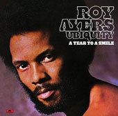 Roy Ayers/Roy Ayers Ubiquity: A Tear to a Smile