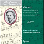 The Romantic Piano Concerto, Vol. 63: Godard: Piano Concertos  no. 1 & no. 2, Introduction & Allegro / Howard Shelley, Tasmanian SO