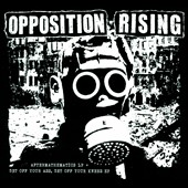 Opposition Rising: Aftermathematics LP/Get Off Your Ass EP [Digipak]