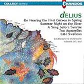 Delius: On Hearing the First Cuckoo in Spring, etc / Del Mar
