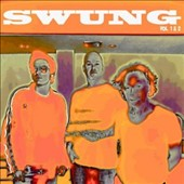 Swung: Swung, Vols. 1-2