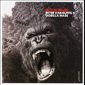 Peter Van Huffel's Gorilla Mask: Bite My Blues [Slipcase]