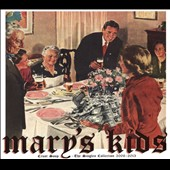 Mary's Kids: Crust Soup: The Singles Collection 2006-2013 [Digipak]