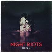 Night Riots: Howl [EP]