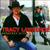 Tracy Lawrence: Greatest Hits: Evolution
