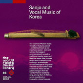 Various Artists: Traditional Korean Music, Sanjo and Vocal Music