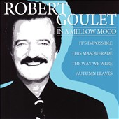 Robert Goulet: In a Mellow Mood