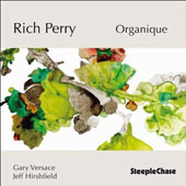 Rich Perry: Organique