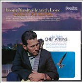 Chet Atkins: From Nashville with Love: Solo Flights