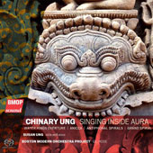 Orchestral music of Chinary Ung (b.1942) 'Singing Inside Aura' / Susan Ung, viola & voice; Boston Modern Orchestra Project, Gil Rose