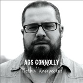 Ags Connolly: Nothin' Unexpected