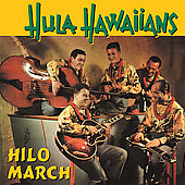 Hula Hawaiians: Hilo March