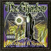 Mr. Shadow: Born Without a Konscience [PA]