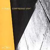 P'taah: Compressed Light