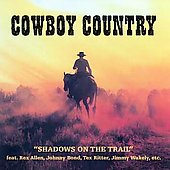 Various Artists: Cowboy Country: Shadows on the Trail