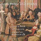 Telemann: Fourth Book of Quartets / American Baroque