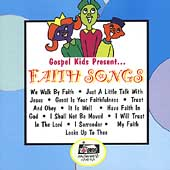 Gospel Kids: Gospel Kids Present....Faith Songs