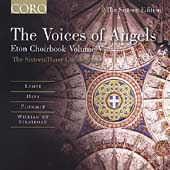 The Sixteen Edition - The Voices of Angels -Eton Choirbook 2