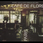 Various Artists: Café de Flore: Rendez-Vous a Saint Germain des Pres [Sunnyside]