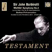 Mahler: Symphony no 3 / Barbirolli, West, Berlin PO, et al
