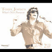 Tom Jones: What's New Pussycat [Pazzazz]