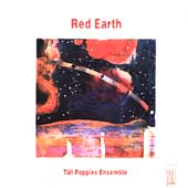 Red Earth - Bright, et al / Tall Poppies Ensemble