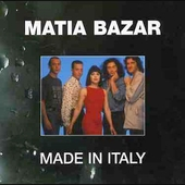 Matia Bazar: Made in Italy