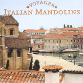 Various Artists: Voyager Series: Italian Mandolins
