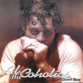 Al & The Coholics: Goin' Down Slow