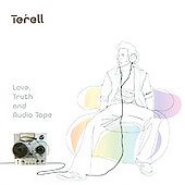 Terell: Love, Truth and Audio Tapes *