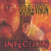 Double Vision: Infection: Tha Double Album *