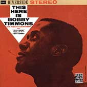Bobby Timmons/Bobby Timmons Trio: This Here Is Bobby Timmons