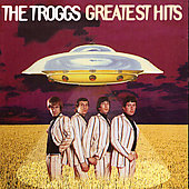 The Troggs: Greatest Hits [Spectrum]