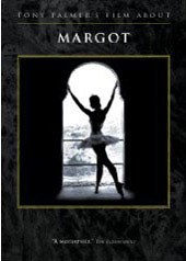 Margot: Tony Palmer's Film About Margot Fonteyn [DVD]