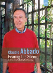 Claudio Abbado / Hearing The Silence [DVD]