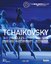Tchaikovsky: The 3 Ballets at the Bolshoi - Swan Lake (Yuri Grigorovich); The Sleeping Beauty (Marius Petipa); The Nutcracker (Yuri Grigorovich) / Bolshoi theatre Ballet & Orchestra [3 Blu-ray]