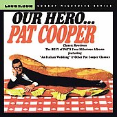 Pat Cooper: Our Hero...Pat Cooper