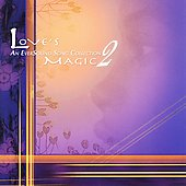 Various Artists: Love's Magic, Vol. 2: An Eversound Song Collection
