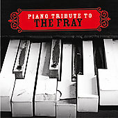 Various Artists: Piano Tribute to the Fray