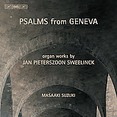 Psalms from Geneva - Sweelinck: Organ Music / Masaaki Suzuki